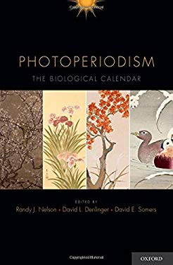Photoperiodism the Biological Calendar 9780195335903