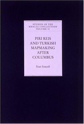 Piri Reis and Turkish Mapmaking After Columbus