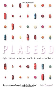 Placebo: Mind Over Matter in Modern Medicine 9780195220544