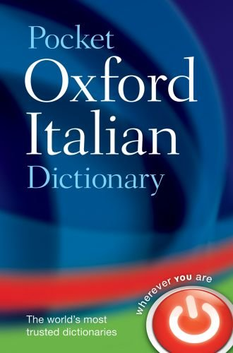 Pocket Oxford Italian Dictionary 9780199576166