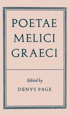 Poetae Melici Graeci 9780198143338