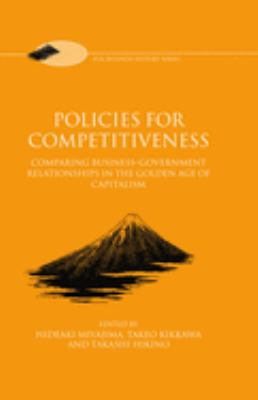 Policies for Competitiveness: Comparing Business-Government Relationships in the