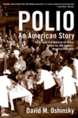 Polio: An American Story 9780195307146