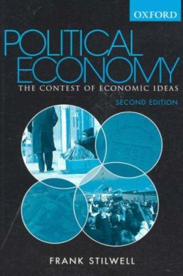 Political Economy: The Contest of Economics Ideas 9780195551273