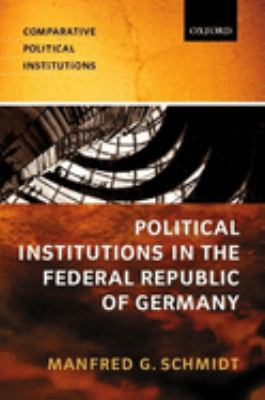 Political Institutions in the Federal Republic of Germany 9780198782599