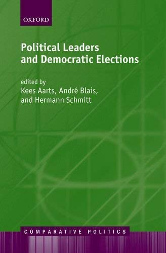 Political Leaders and Democratic Elections 9780199259007