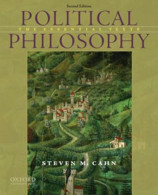 Political Philosophy: The Essential Texts 9780195396614