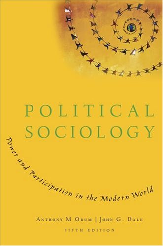 Political Sociology: Power and Participation in the Modern World 9780195371154