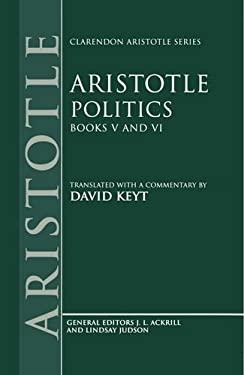 Politics: Books V and VI 9780198235354