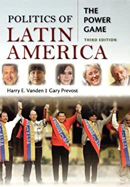Politics of Latin America: The Power Game 9780195339987
