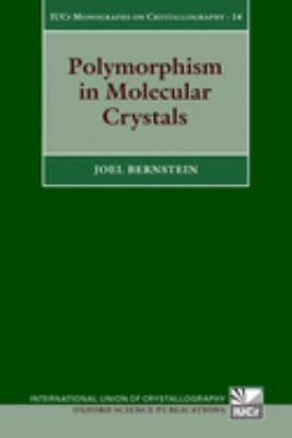 Polymorphism in Molecular Crystals 9780199236565