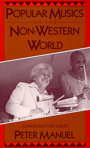 Popular Musics of the Non-Western World: An Introductory Survey 9780195063349