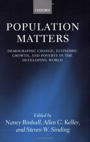 Population Matters: Demographic Change, Economic Growth, and Poverty in the Developing World 9780199261864