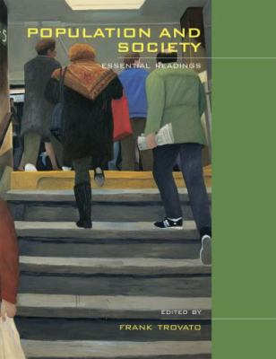 Population and Society: Essential Readings 9780195416398