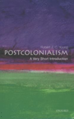 Postcolonialism: A Very Short Introduction 9780192801821