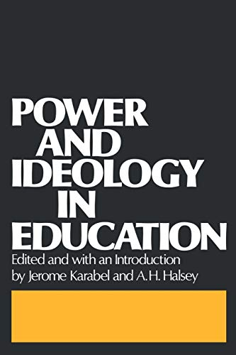 Power and Ideology in Education 9780195021394