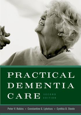 Practical Dementia Care 9780195169782