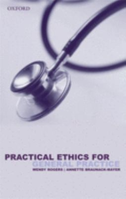 Practical Ethics for General Practice 9780198525042