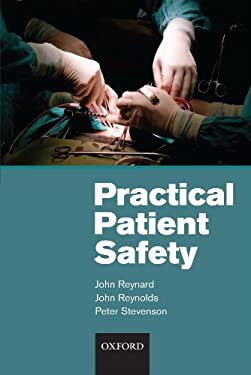 Practical Patient Safety 9780199239931