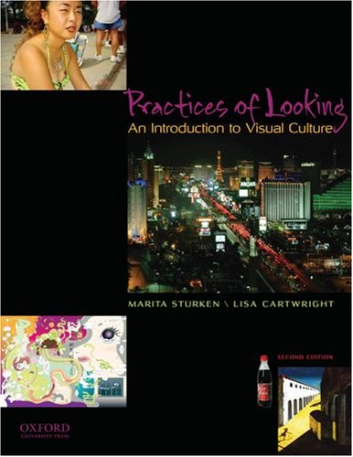 Practices of Looking: An Introduction to Visual Culture 9780195314403