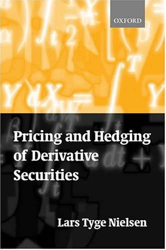 Pricing and Hedging of Derivative Securities 9780198776192