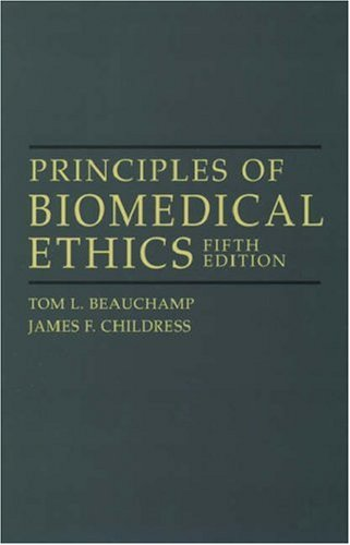Principles of Biomedical Ethics - 5th Edition