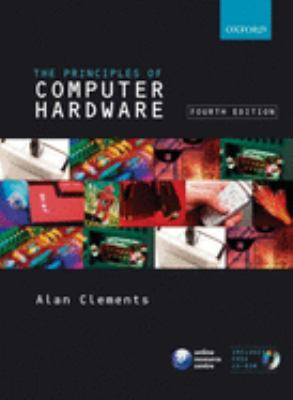 Principles of Computer Hardware [With CDROM] 9780199273133