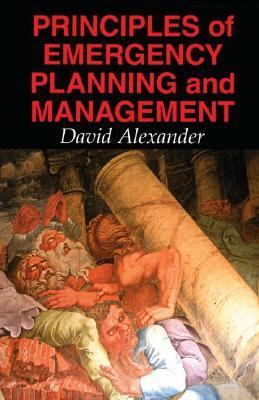 Principles of Emergency Planning and Management 9780195218381