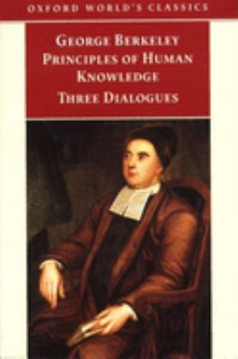 Principles of Human Knowledge and Three Dialogues 9780192835499