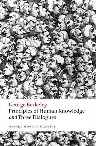 Principles of Human Knowledge and Three Dialogues 9780199555178