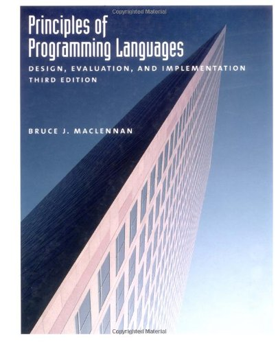 Principles of Programming Languages : Design, Evaluation, and Implementation - 3rd Edition