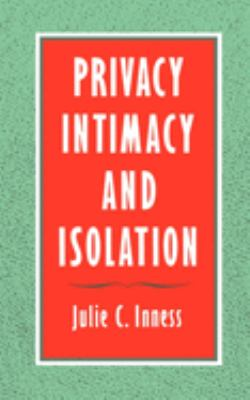 Privacy, Intimacy, and Isolation 9780195104608