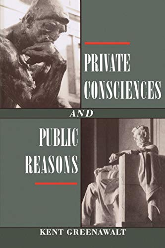 Private Consciences and Public Reasons 9780195094190