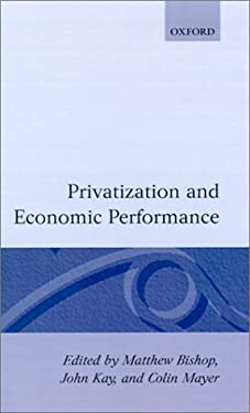 Privatization and Economic Performance 9780198773436