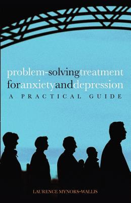 Problem Solving Treatment for Anxiety and Depression: A Practical Guide 9780198528425