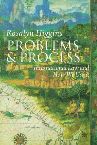 Problems and Process: International Law and How We Use It 9780198764106