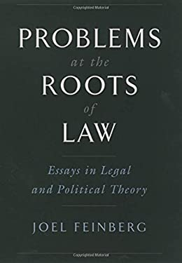 Problems at the Roots of Law: Essays in Legal and Political Theory 9780195155266