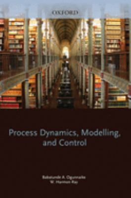 Process Dynamics, Modeling, and Control 9780195091199