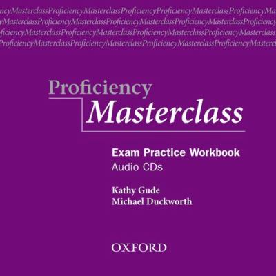 Proficiency Masterclass, New Edition: Class Audio CDs (2) 9780194329224