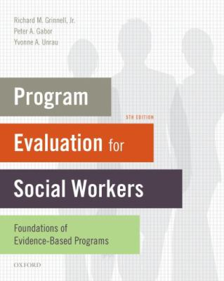 Program Evaluation for Social Workers: Foundations of Evidence-Based Programs 9780195392487