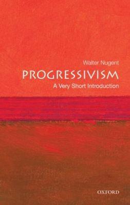 Progressivism 9780195311068