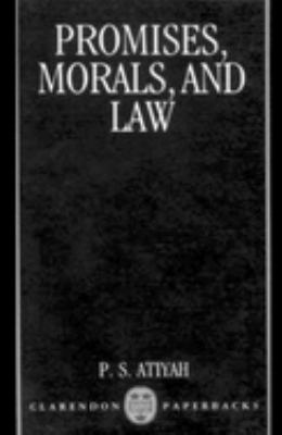 Promises, Morals, and Law 9780198254799