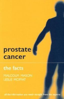 Prostate Cancer: The Facts 9780192631442