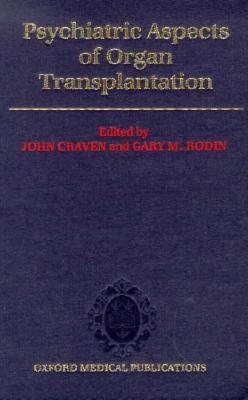 Psychiatric Aspects of Organ Transplantation 9780192620736