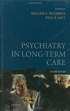 Psychiatry in Long-Term Care, 2nd Edition 9780195160949