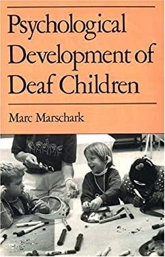 Psychological Development of Deaf Children 9780195068993