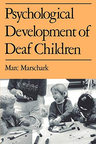 Psychological Development of Deaf Children 9780195115758