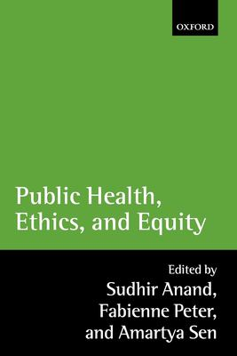 Public Health, Ethics, and Equity 9780199276370