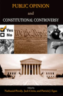 Public Opinion and Constitutional Controversy 9780195329421