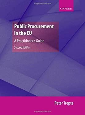 Public Procurement in the EU: A Practitioner's Guide 9780199286911
